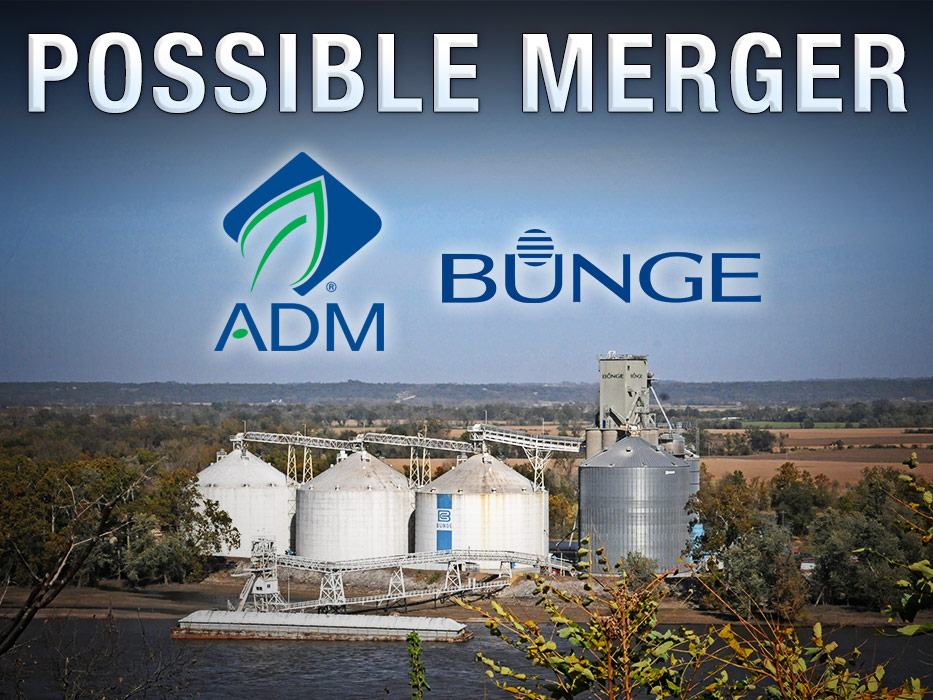 ADM, Bunge Talks Advancing Quickly - AgWeb
