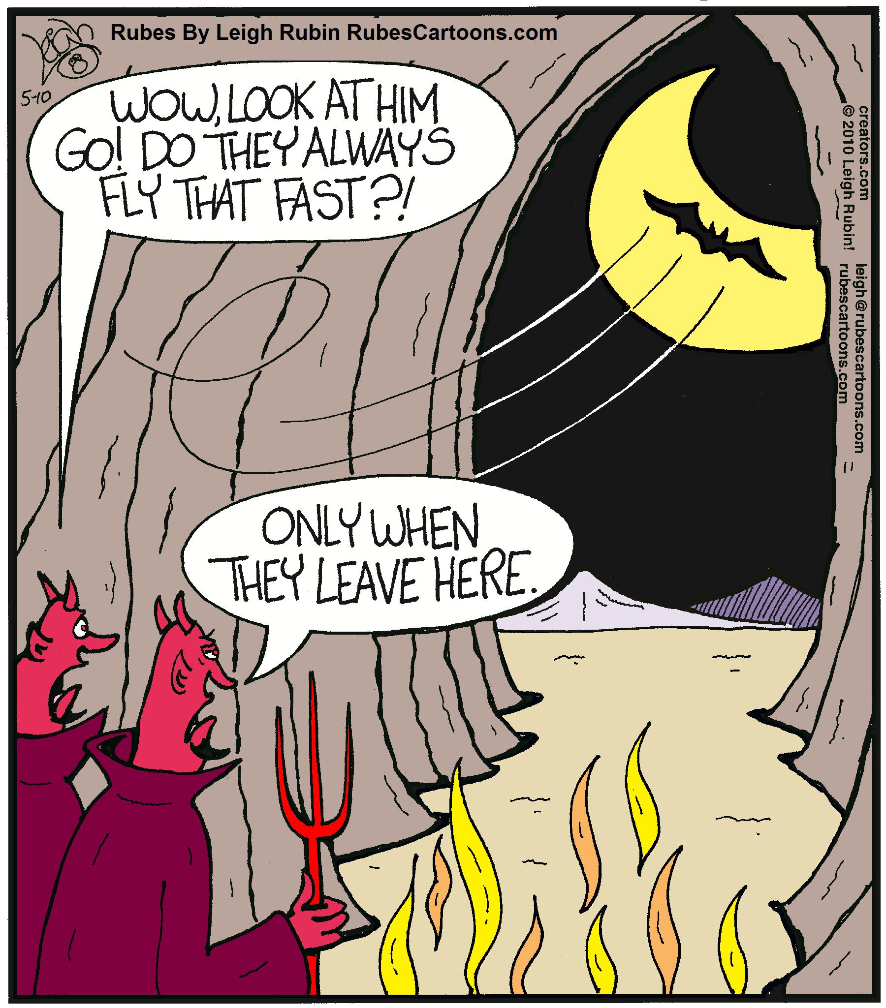 Like a bat outta...