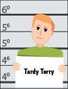 Tardy Terry